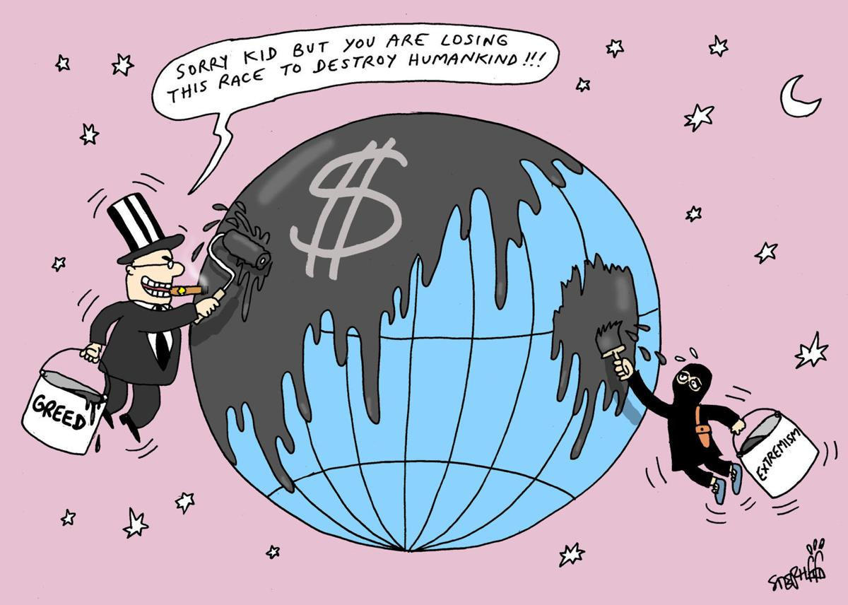 Greed and extremism threaten world