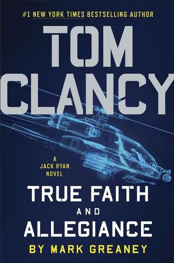 """Book Review: """"Tom Clancy True Faith and Allegiance"""""""