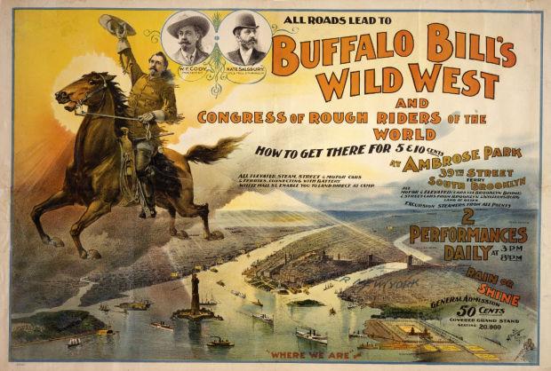All Roads Lead To Buffalo Bill's Wild West