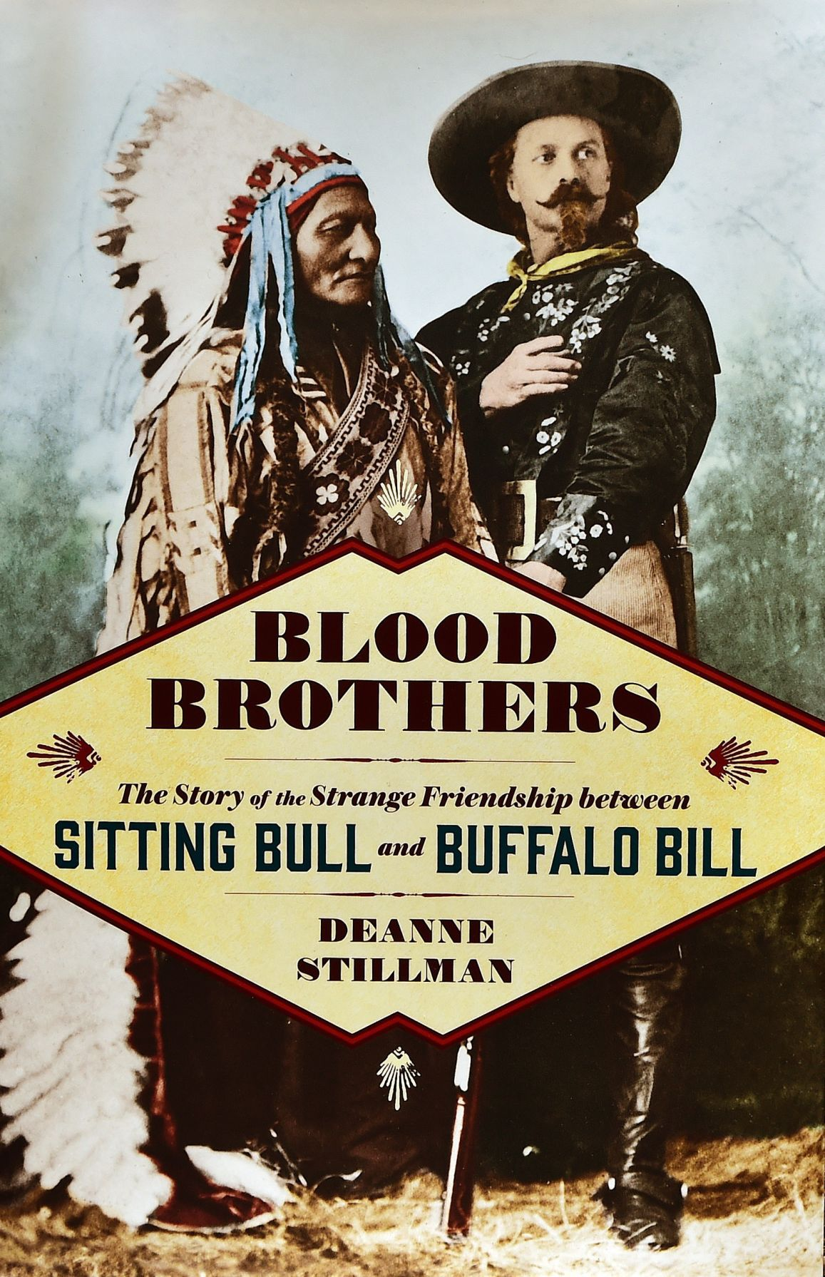 'Blood Brothers: The Story of the Strange Friendship between Sitting Bull and Buffalo Bill'