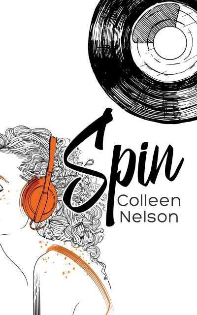 """High Plains Book Awards Finalist: """"Spin"""" by Colleen Nelson"""