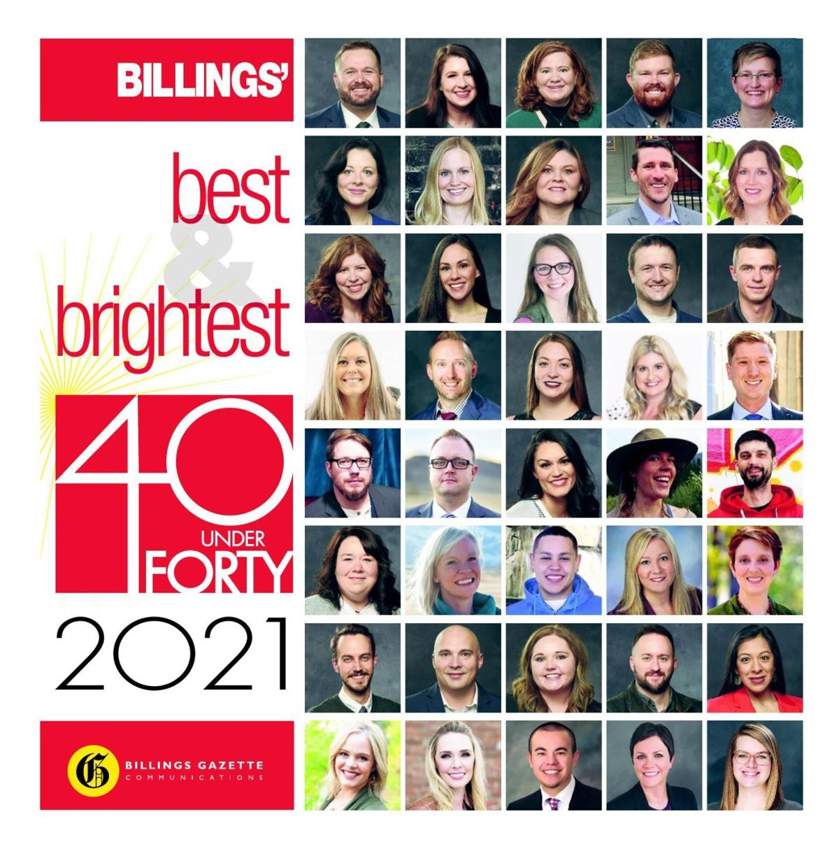 40 Under Forty 2021 — Billings' Best & Brightest