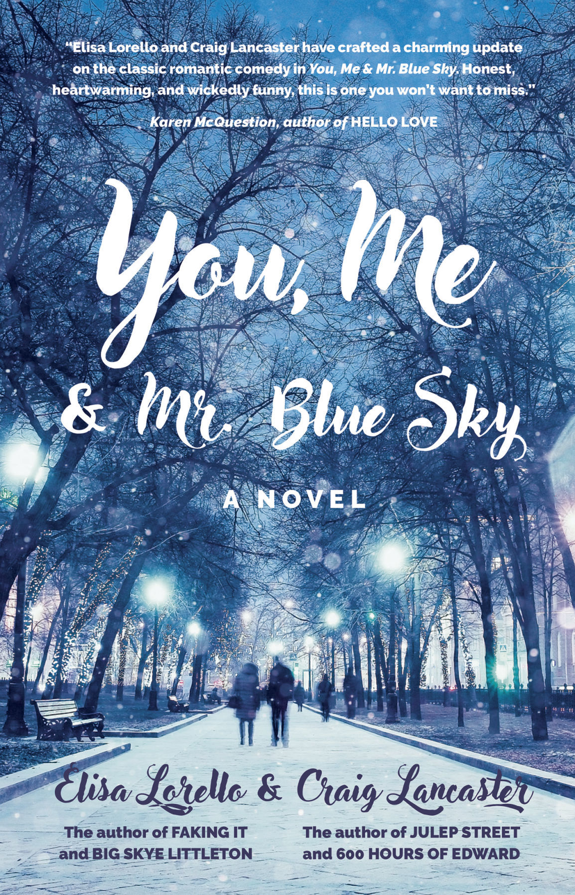"""""""You, Me & Mr. Blue Sky"""" by Elisa Lorello and Craig Lancaster"""