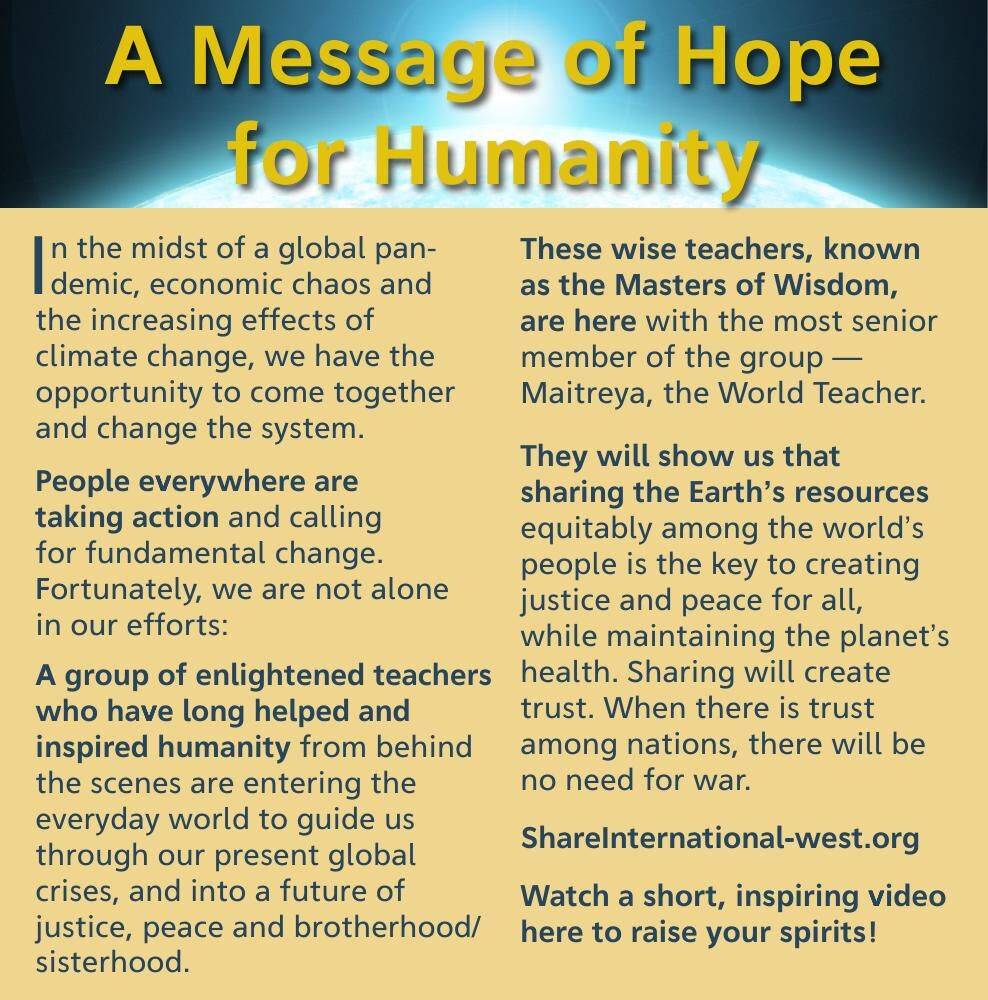 A Message of Hope for Humanity I n the