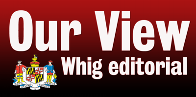 Our View: Whig Editorial