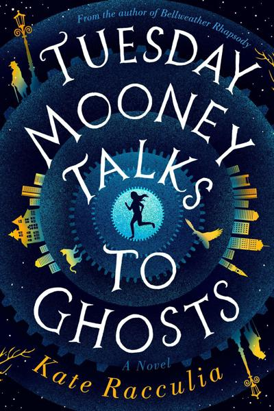 Tuesday Mooney Talks to Ghosts