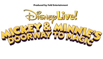DISNEY LIVE! MICKEY & MINNIE DOORWAY TO MAGIC!