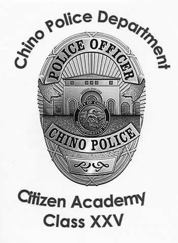 Chino Police Department Citizen Academy Class XXV