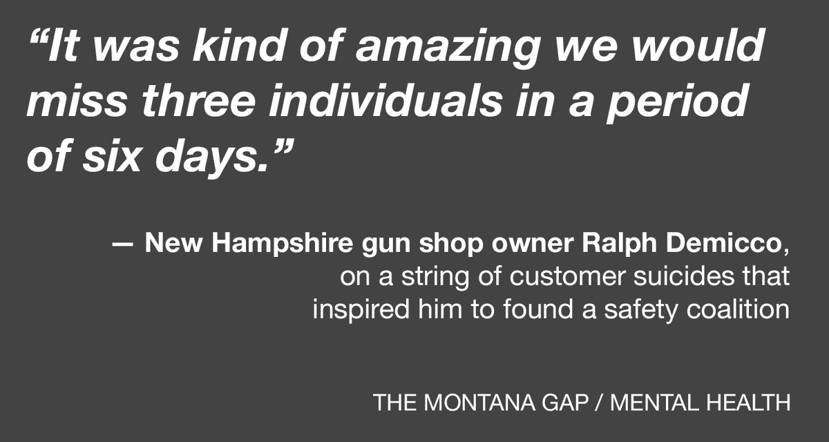 THE MONTANA GAP: Gun shops could be difference maker for suicide prevention