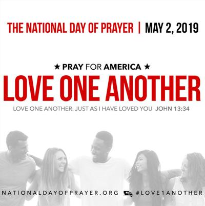 LOVE ONE ANOTHER: Love the theme of the day for National Day of Prayer