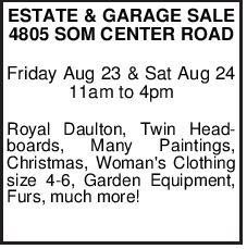 ESTATE & GARAGE SALE 4805 SOM CENTER ROAD Friday Aug