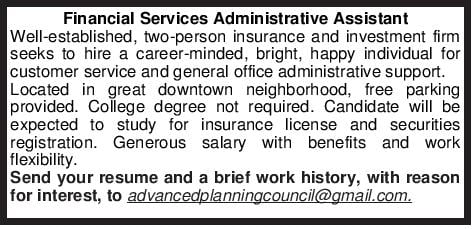 Financial Services Administrative Assistant Well-established, two-person insurance and investment firm