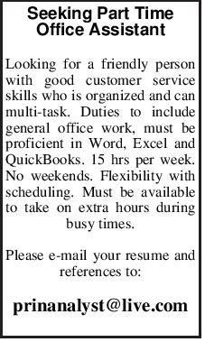 Seeking Part Time Office Assistant Looking for a friendly person