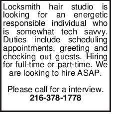Locksmith hair studio is looking for an energetic responsible individual