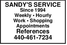 SANDY'S SERVICE Since 1994 Weekly Hourly Work Shopping Appointments References