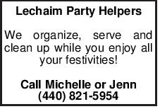 Lechaim Party Helpers We organize, serve and clean up while