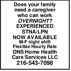 Does your family need a caregiver who can work OVERNIGHT?