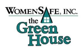 WomenSafe, Inc., the Green House