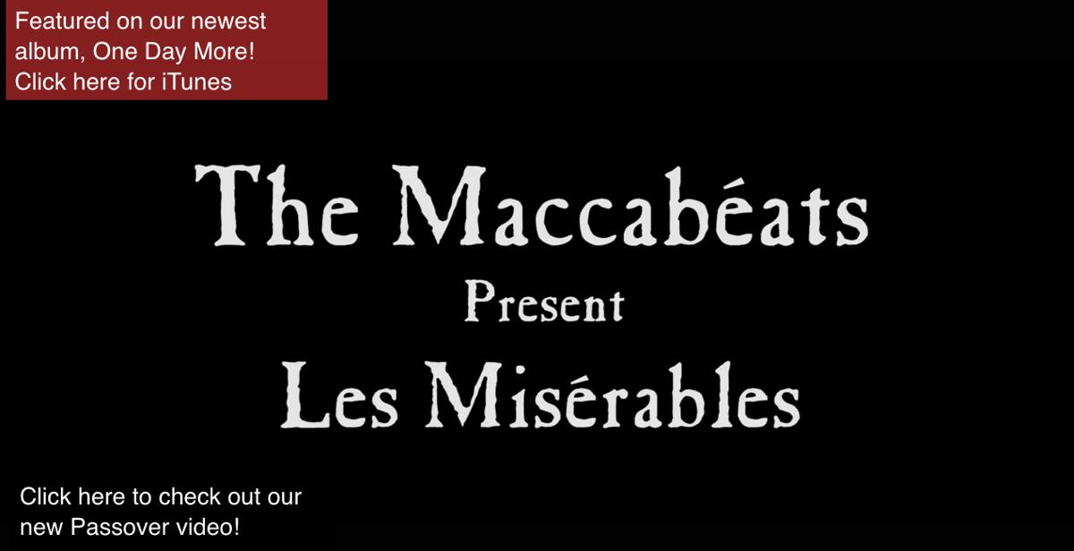 The Maccabeats – Les Miserables
