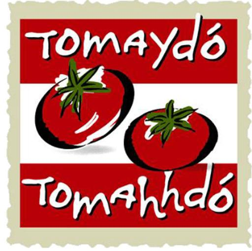 Image result for Tomaydo-Tomahhdo