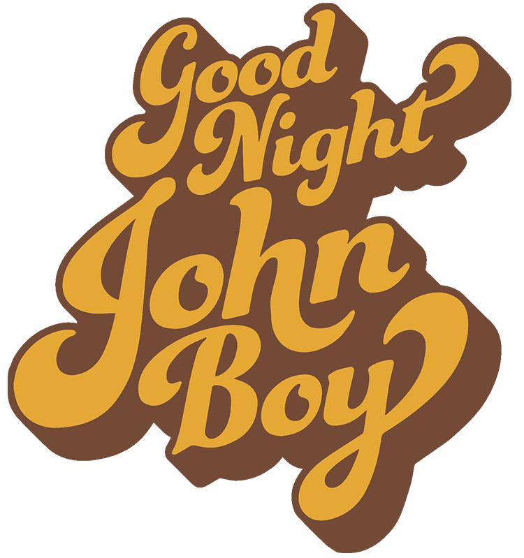 Goodnight John Boy