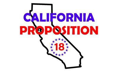 CA Prop 18