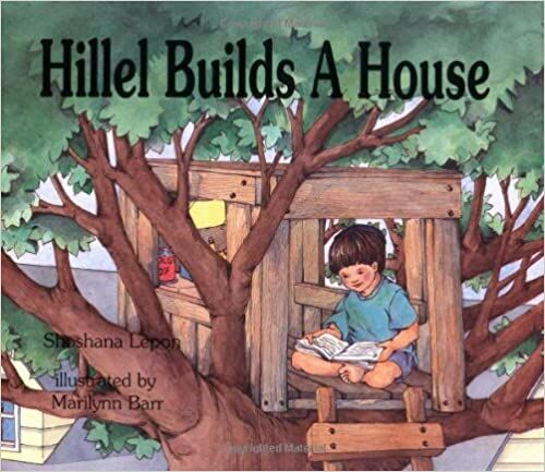 """Hillel Builds a House"""