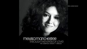Melissa Manchester reflects on her biggest hits