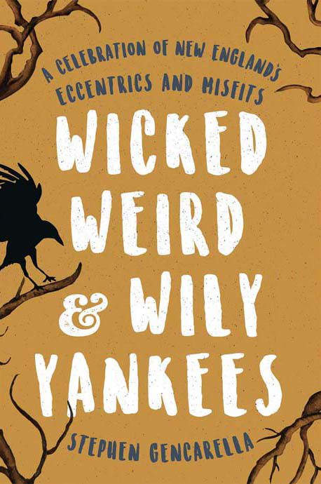 Wicked Weird and Wily Yankees Cover.jpg