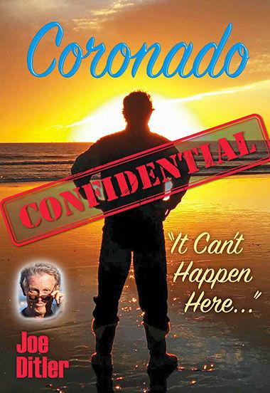 """Coronado Confidential: It Can't Happen Here"""