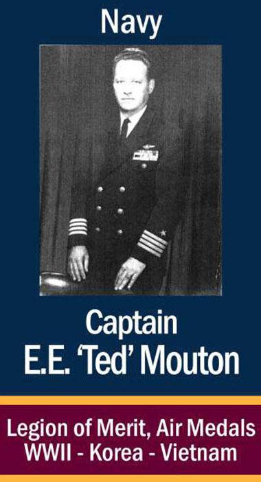"""Capt. E.E. """"Ted"""" Mouton, USN"""
