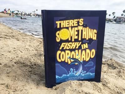 """There's Something Fishy in Coronado"" ..."