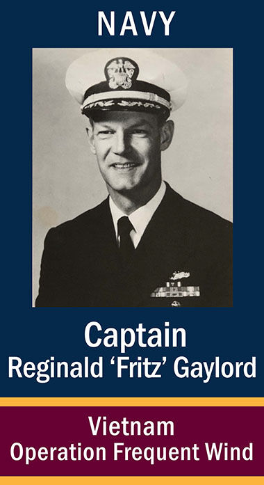"RAdm Reginald ""Fritz"" Gaylord, USN"