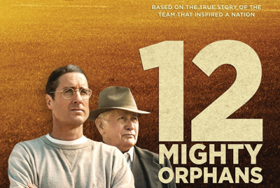 6-15-21 Twelve Mighty Orphans.png