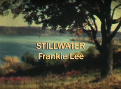 Stillwater — Frankie Lee and John Runk