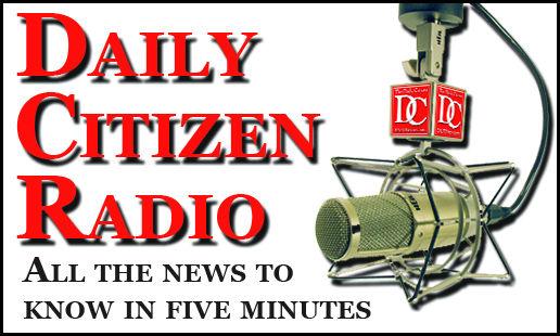 Daily Citizen Radio 02.17