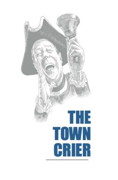 The Town Crier: Company's coming!
