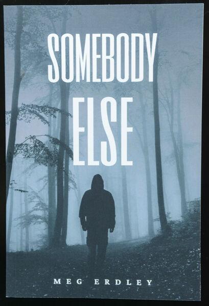 'Somebody Else'