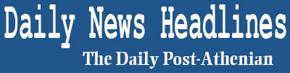 The Daily Post-Athenian - Daily News Headlines