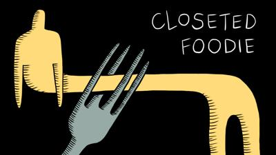 Closeted Foodie