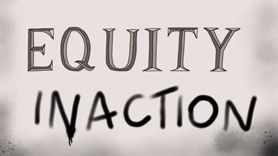 equity inaction