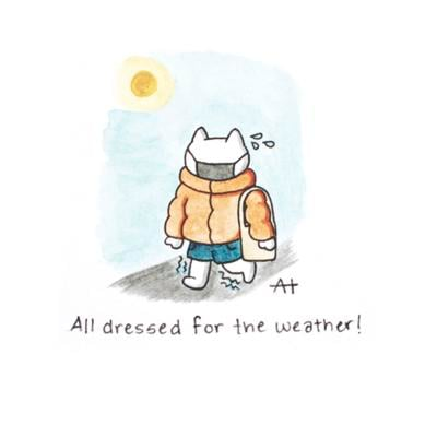 All dressed for the weather