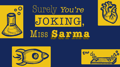Surely You're Joking, Miss Sarma! Logo