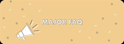 Major Guide_Major FAQ.png