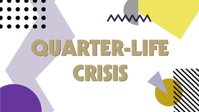 Quarter life crisis banner