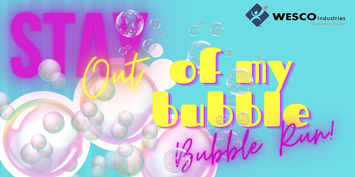 Stay Out of My Bubble Bubble Run graphic