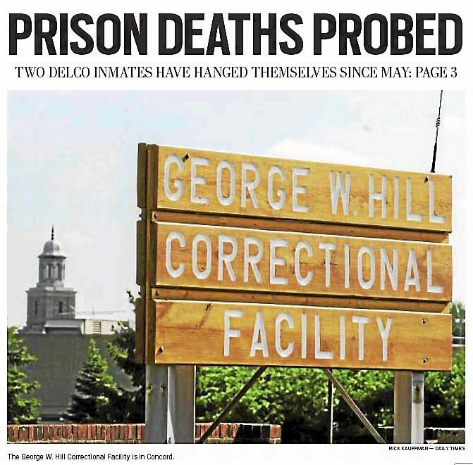 County Probing Two Suicides At Prison News Delcotimes Com