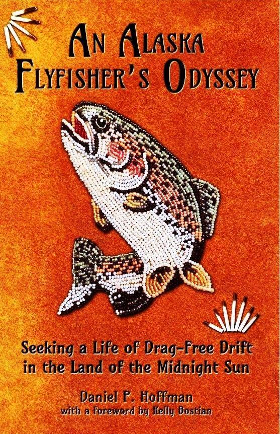 'An Alaska Flyfisher's Odyssey'