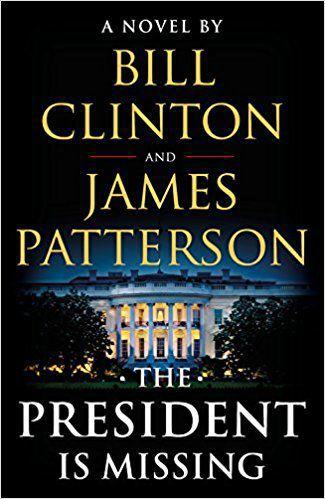 """""""The President is Missing"""" by James Patterson and Bill Clinton, publicity photo"""