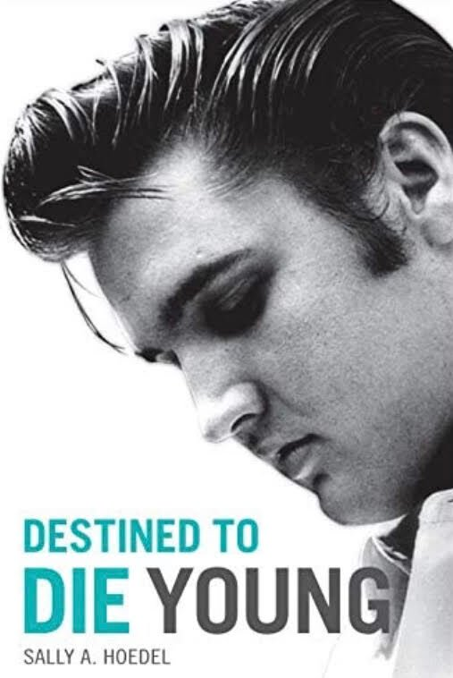 Elvis Destined to Die Young